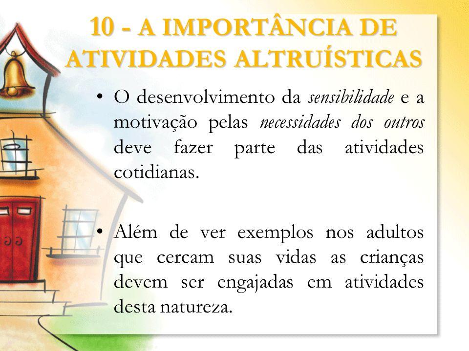 10 - A IMPORTÂNCIA DE ATIVIDADES ALTRUÍSTICAS