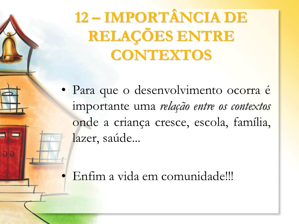12 – IMPORTÂNCIA DE RELAÇÕES ENTRE CONTEXTOS