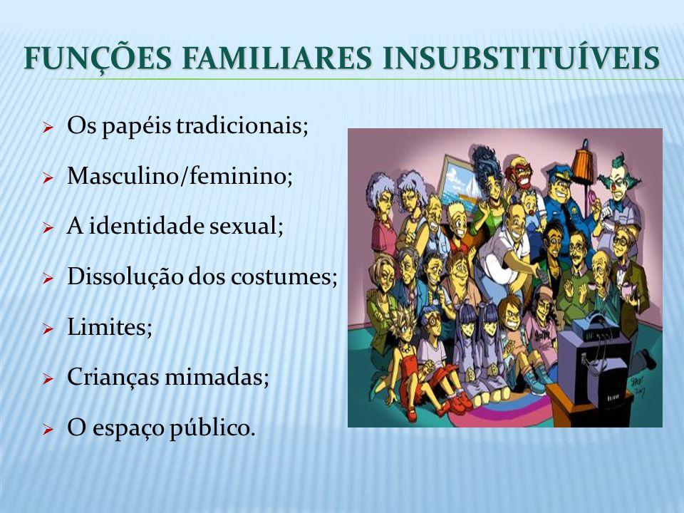 FUNÇÕES FAMILIARES INSUBSTITUÍVEIS