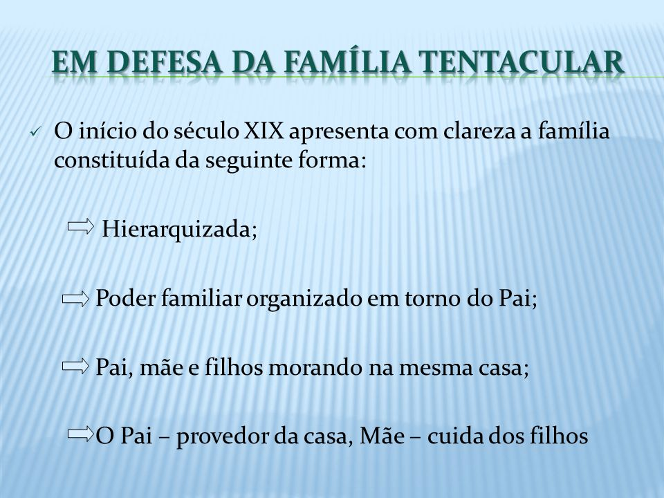 Em defesa da Família Tentacular