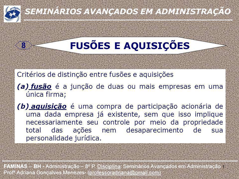 FUSÕES E AQUISIÇÕES 8 SEMINÁRIOS AVANÇADOS EM ADMINISTRAÇÃO