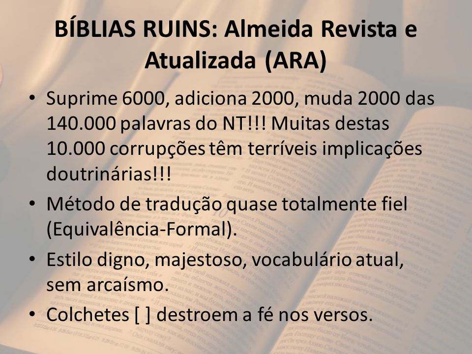 BÍBLIAS RUINS: Almeida Revista e Atualizada (ARA)