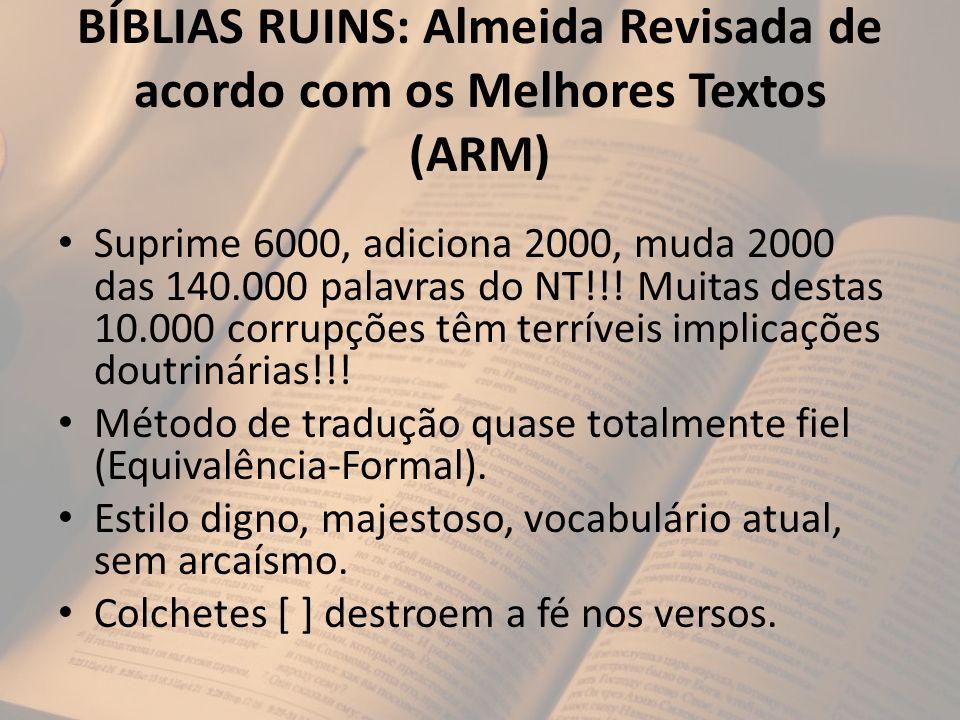 BÍBLIAS RUINS: Almeida Revisada de acordo com os Melhores Textos (ARM)