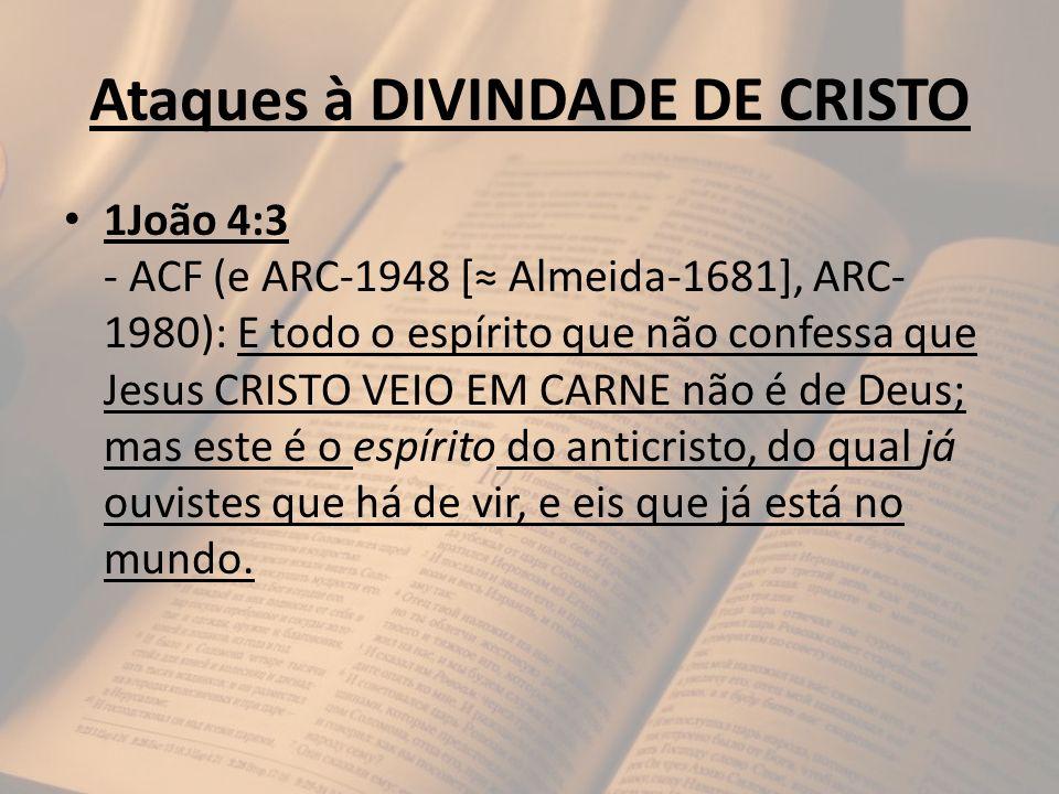 Ataques à DIVINDADE DE CRISTO