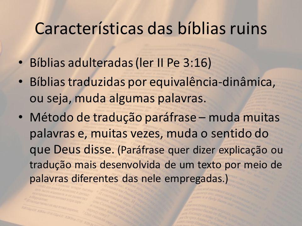 Características das bíblias ruins