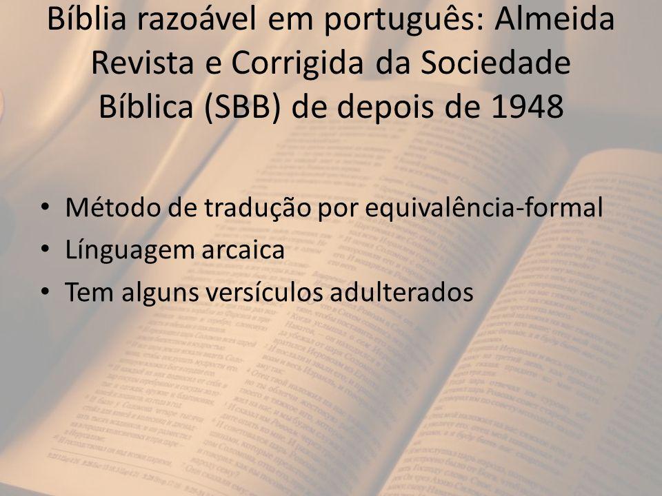 Bíblia razoável em português: Almeida Revista e Corrigida da Sociedade Bíblica (SBB) de depois de 1948
