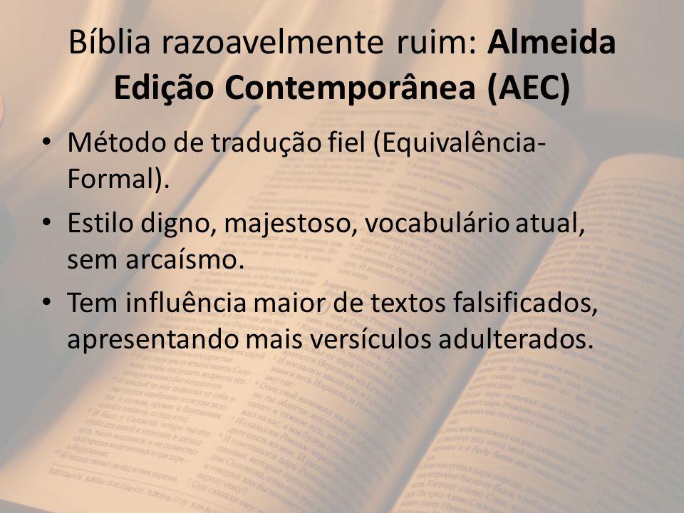Bíblia razoavelmente ruim: Almeida Edição Contemporânea (AEC)