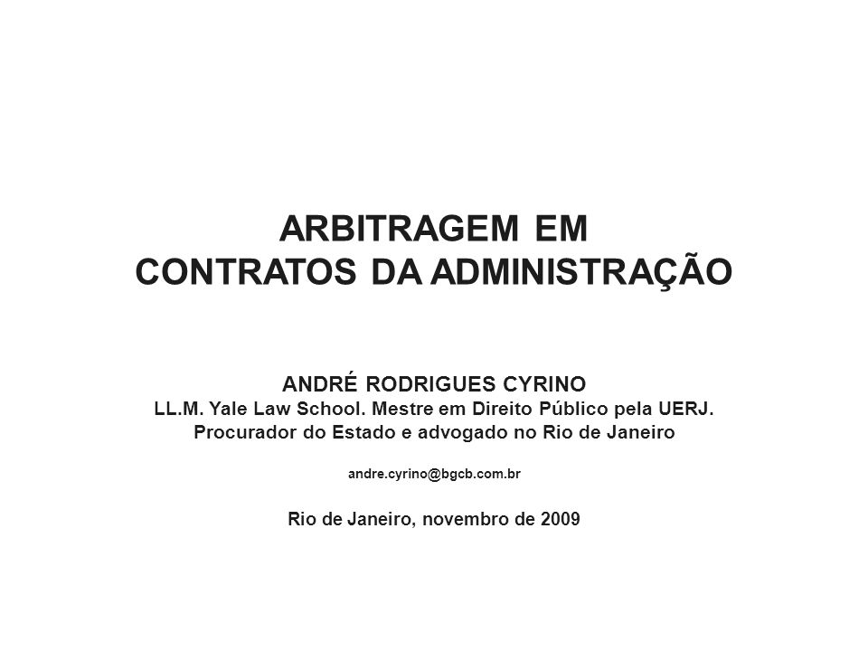 ARBITRAGEM EM CONTRATOS DA ADMINISTRAÇÃO