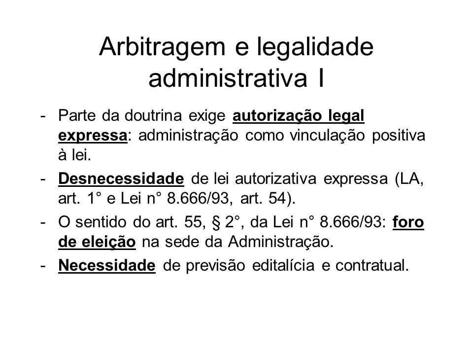 Arbitragem e legalidade administrativa I