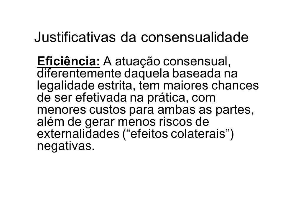 Justificativas da consensualidade