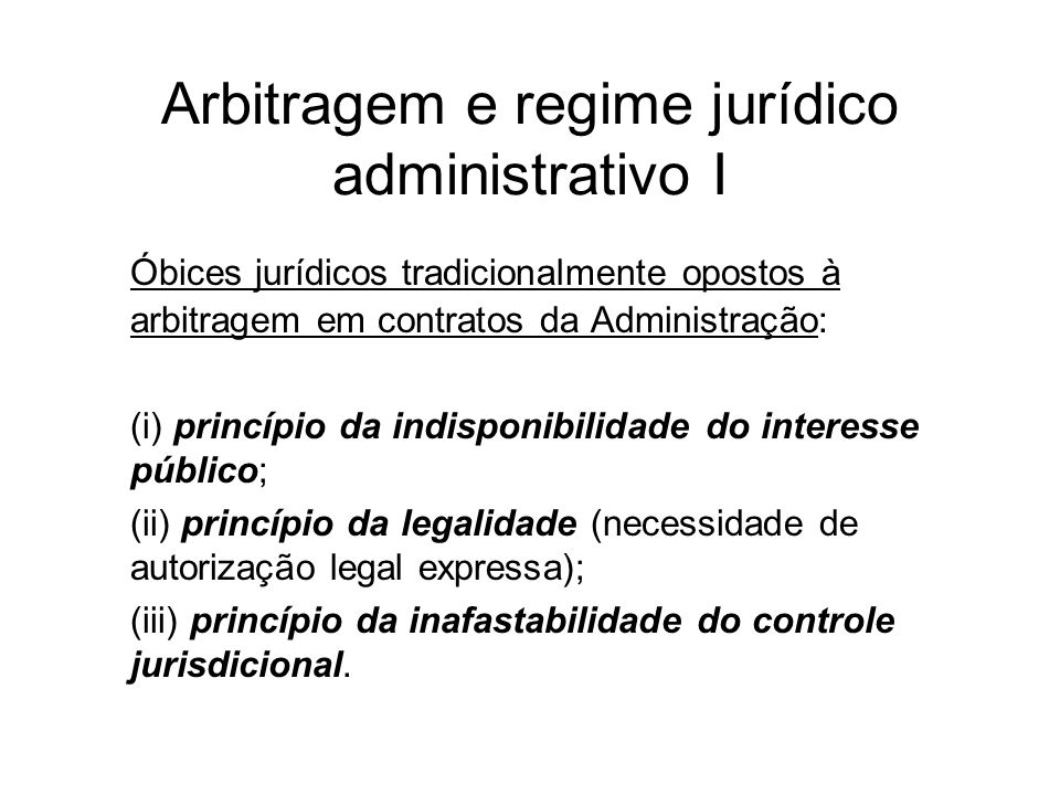 Arbitragem e regime jurídico administrativo I