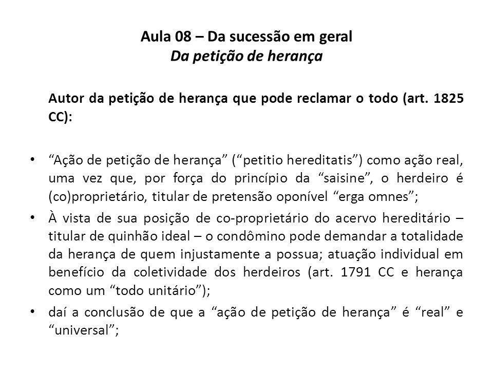 Aula 08 – Da sucessão em geral Da petição de herança