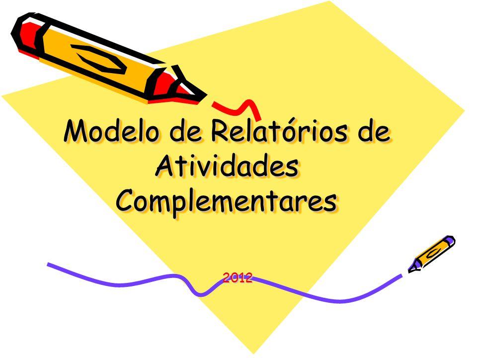 Modelo de Relatórios de Atividades Complementares