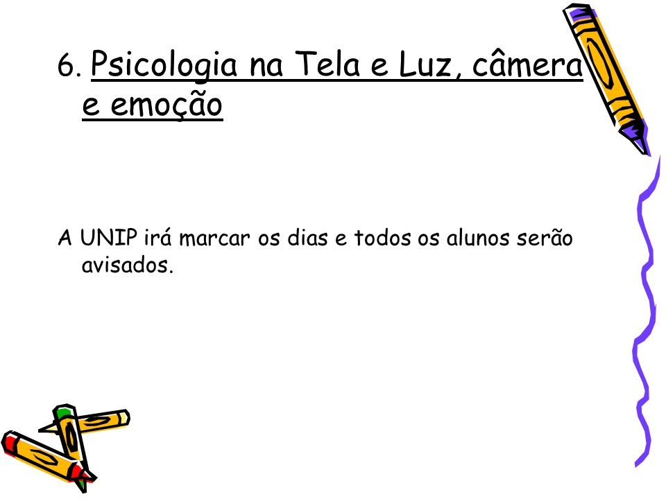6. Psicologia na Tela e Luz, câmera e emoção