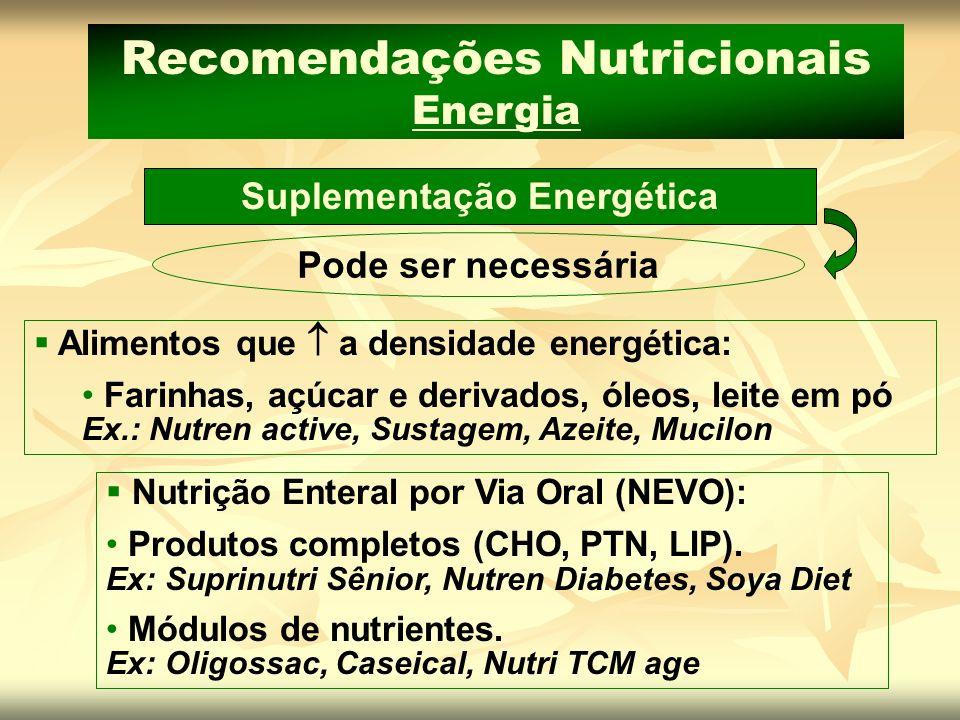 Recomendações Nutricionais Energia Suplementação Energética