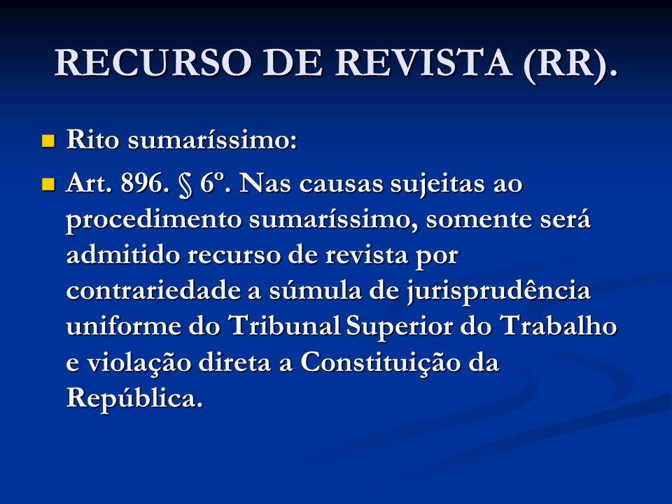RECURSO DE REVISTA (RR).