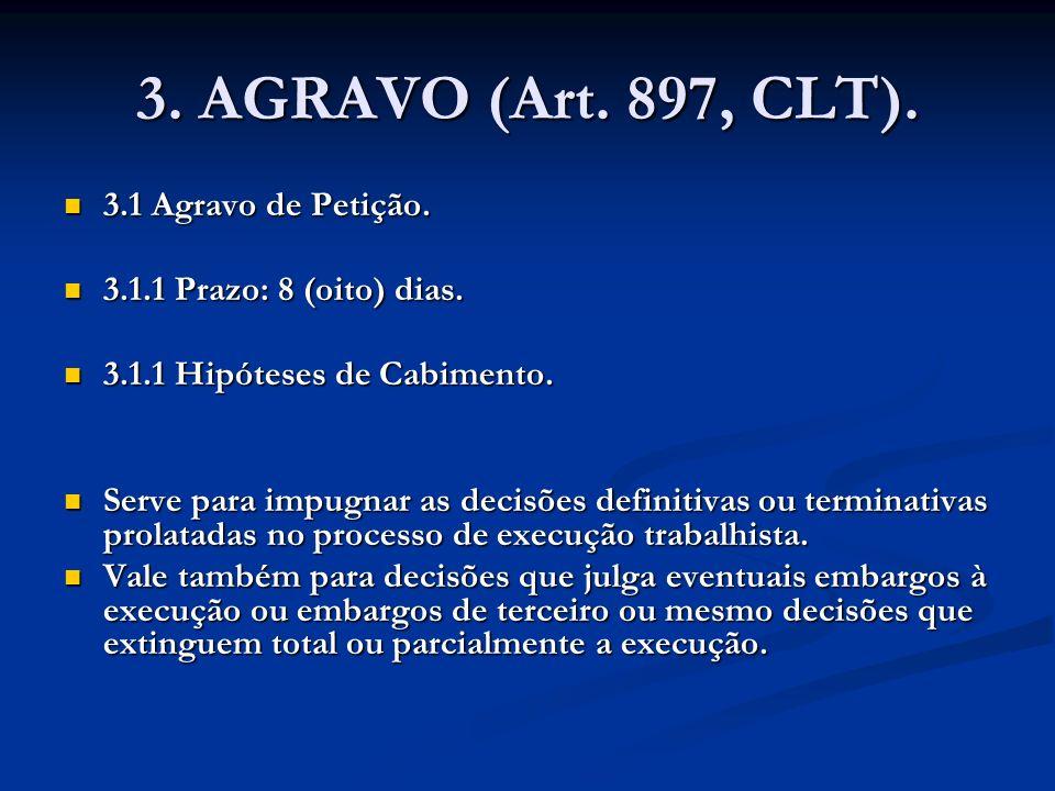 3. AGRAVO (Art. 897, CLT). 3.1 Agravo de Petição.