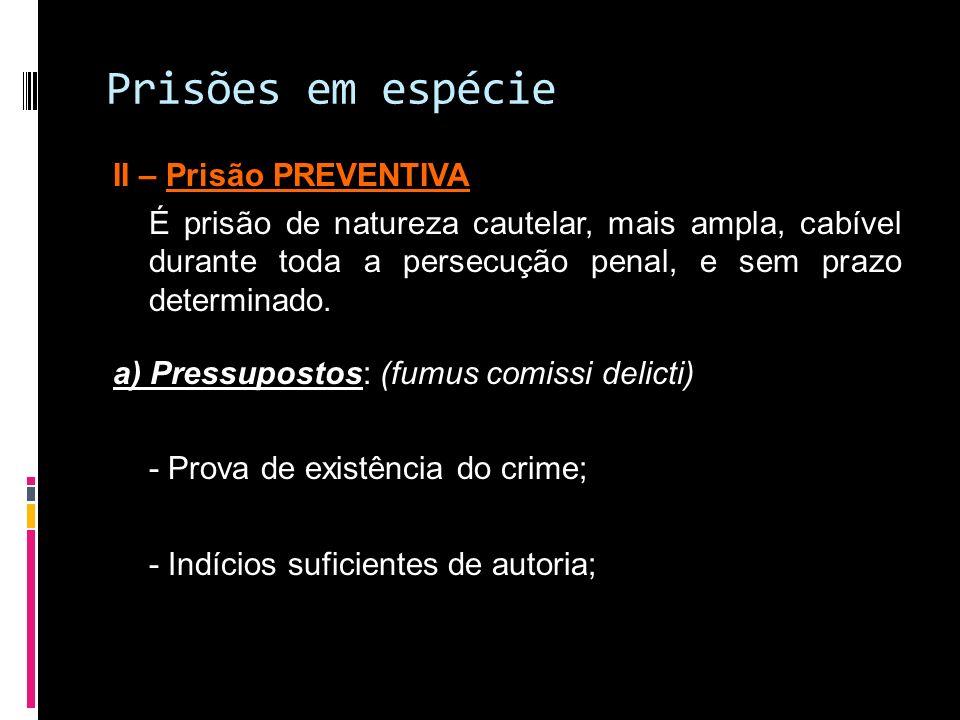 Prisões em espécie II – Prisão PREVENTIVA