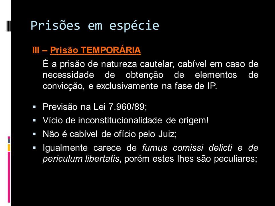 Prisões em espécie III – Prisão TEMPORÁRIA