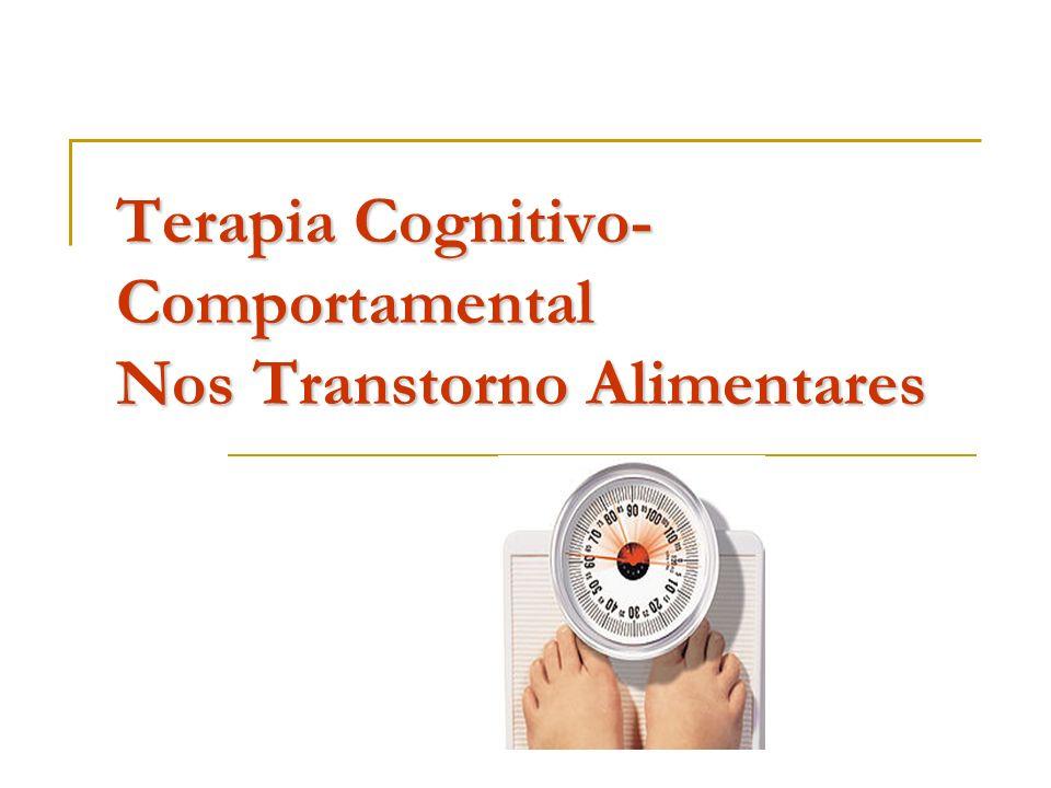 Terapia Cognitivo-Comportamental Nos Transtorno Alimentares