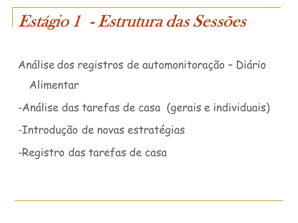 Estágio 1 - Estrutura das Sessões