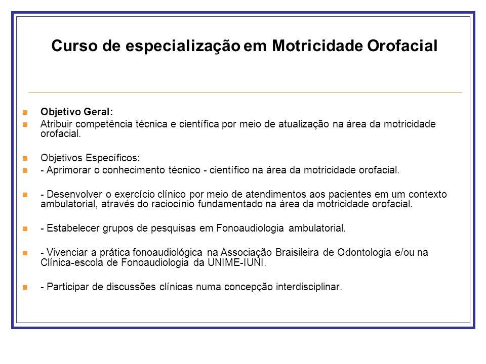 Curso de especialização em Motricidade Orofacial