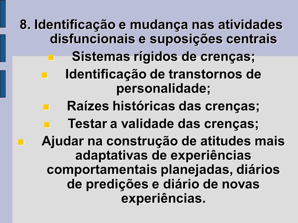 Sistemas rígidos de crenças;