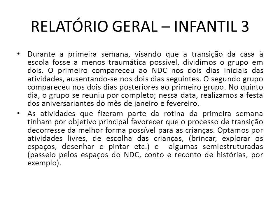 RELATÓRIO GERAL – INFANTIL 3