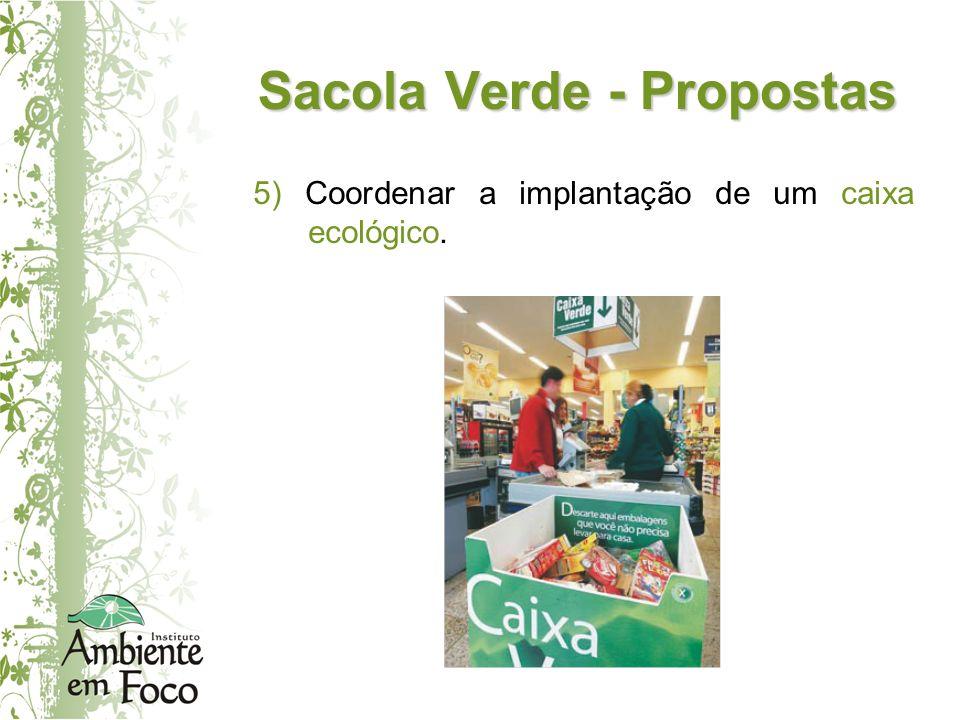 Sacola Verde - Propostas