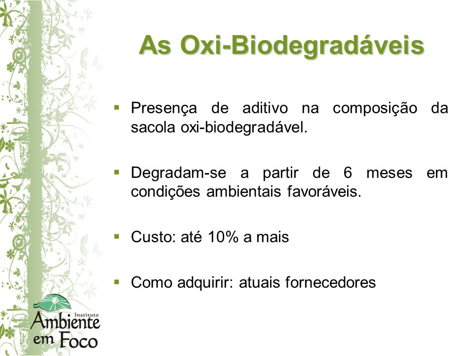As Oxi-Biodegradáveis