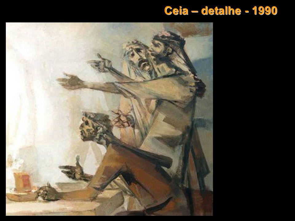 Ceia – detalhe - 1990