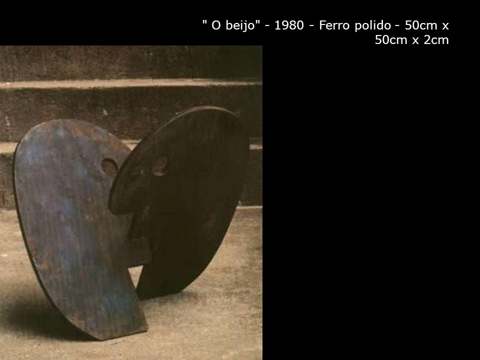 O beijo - 1980 - Ferro polido - 50cm x 50cm x 2cm
