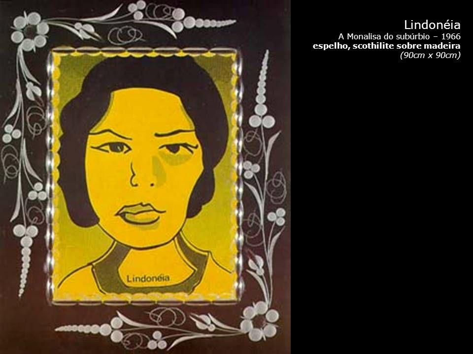 Lindonéia A Monalisa do subúrbio – 1966