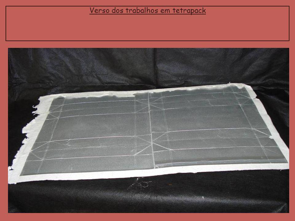 Verso dos trabalhos em tetrapack