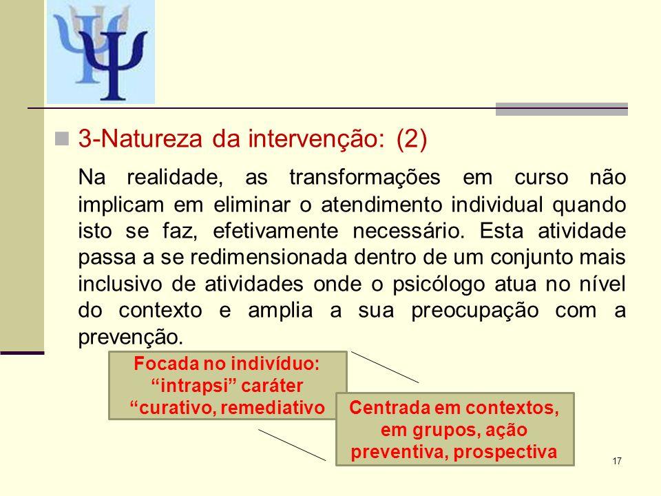 3-Natureza da intervenção: (2)