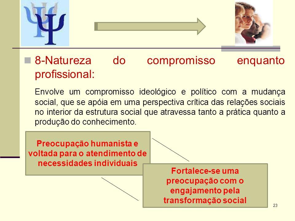 8-Natureza do compromisso enquanto profissional:
