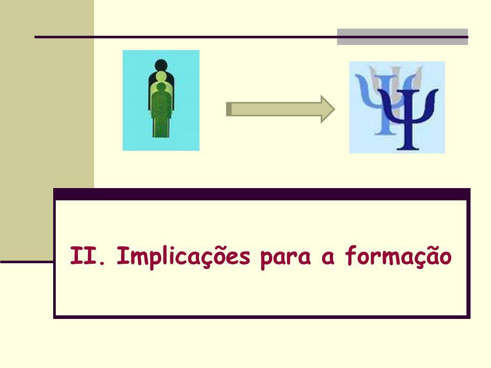 II. Implicações para a formação