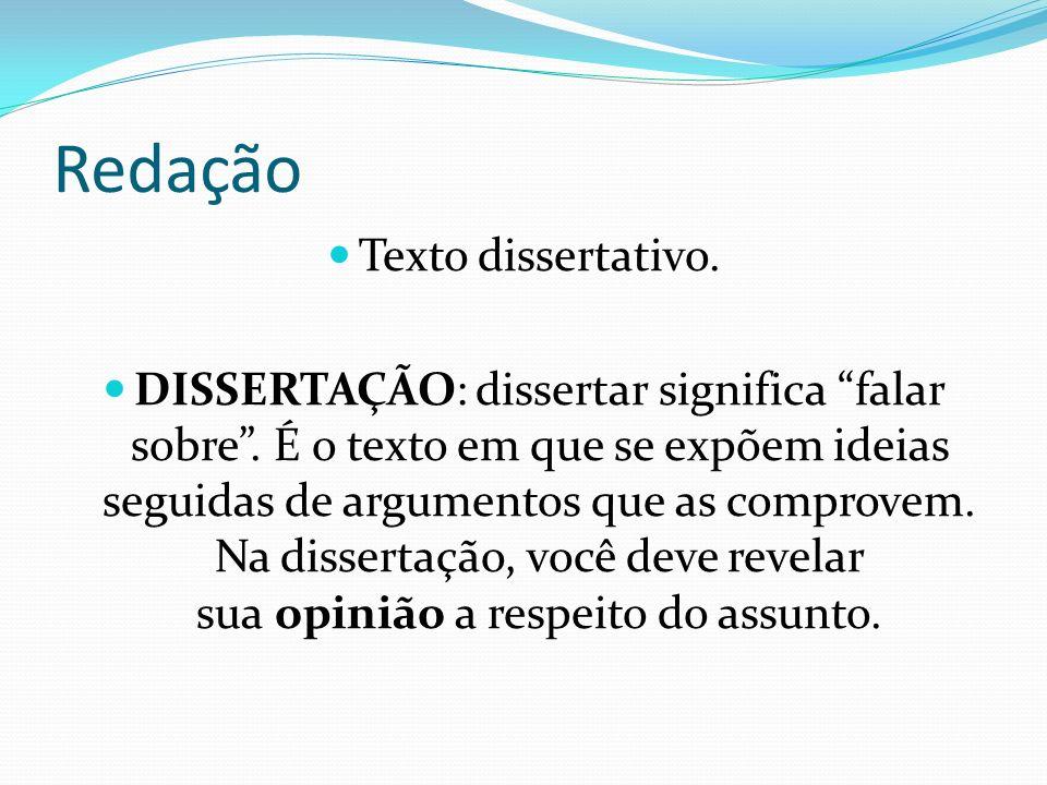 Redação Texto dissertativo.