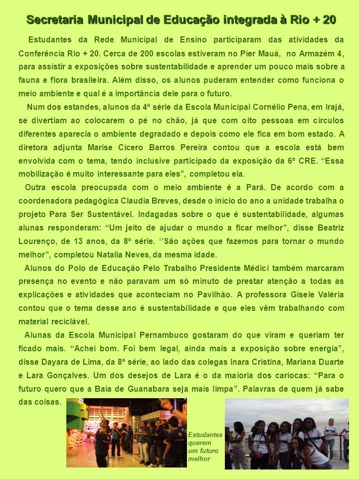 Secretaria Municipal de Educação integrada à Rio + 20
