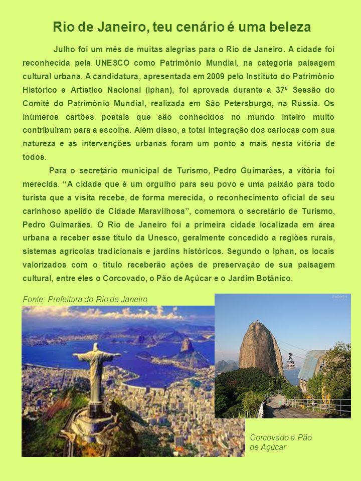 Rio de Janeiro, teu cenário é uma beleza