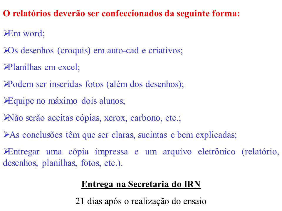 Entrega na Secretaria do IRN