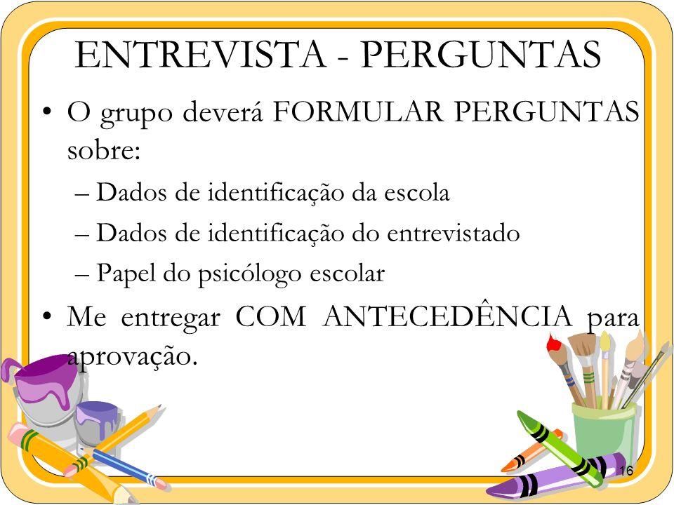 ENTREVISTA - PERGUNTAS