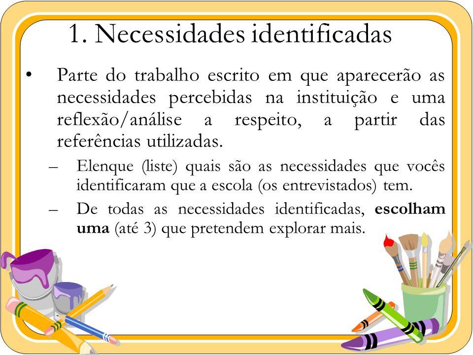 1. Necessidades identificadas