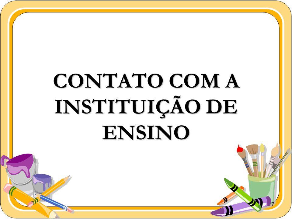 CONTATO COM A INSTITUIÇÃO DE ENSINO