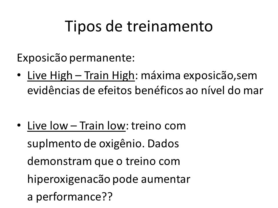 Tipos de treinamento Exposicão permanente: