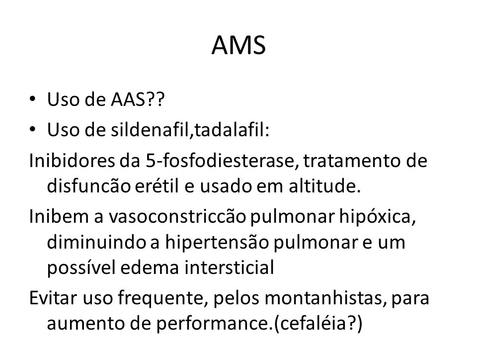 AMS Uso de AAS Uso de sildenafil,tadalafil: