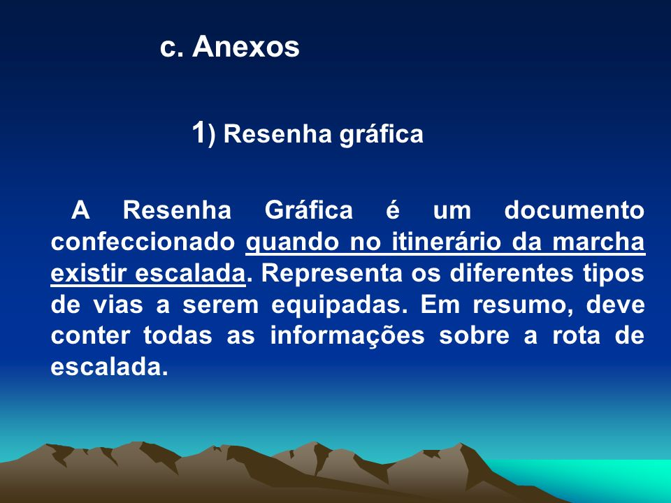c. Anexos 1) Resenha gráfica