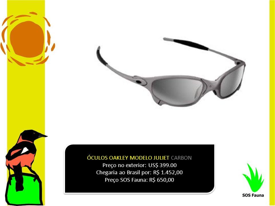 ÓCULOS OAKLEY MODELO JULIET CARBON Preço no exterior: US$ 399.00