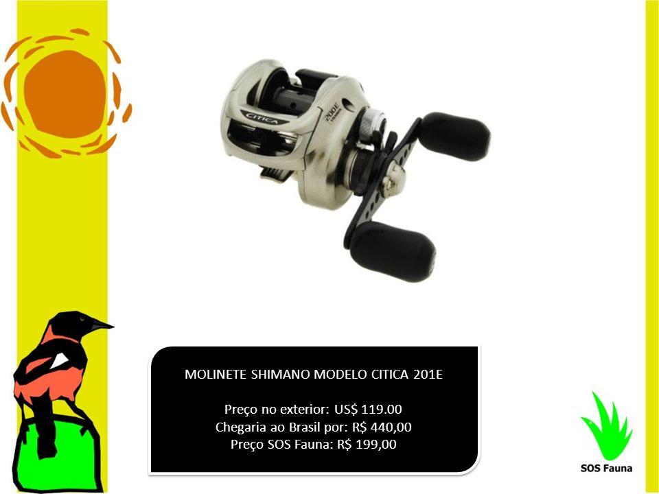 MOLINETE SHIMANO MODELO CITICA 201E Preço no exterior: US$ 119.00