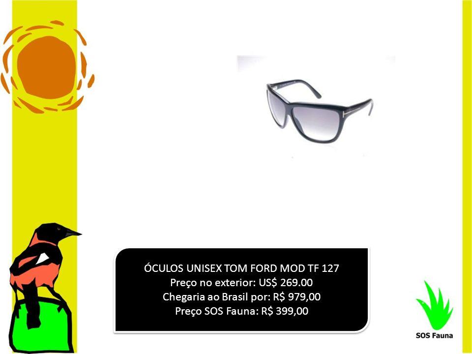 ÓCULOS UNISEX TOM FORD MOD TF 127 Preço no exterior: US$ 269.00